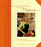 Someone's in the Kitchen with Melanie by