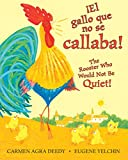 img - for The Noisy Little Rooster / El gallito ruidoso (Bilingual) (Spanish and English Edition) book / textbook / text book