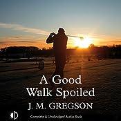 A Good Walk Spoiled | J. M. Gregson