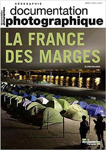 France des marges (La) : documentation photographique n° 8116 / Olivier Milhaud |