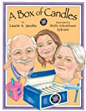 A Box of Candles, Laurie A. Jacobs, 1590781694