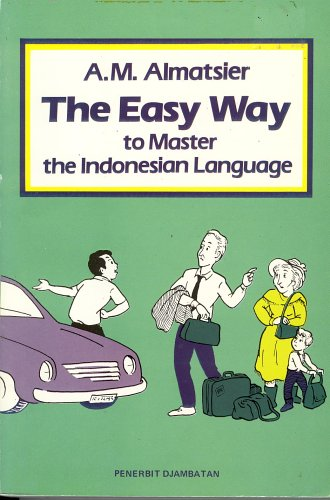 The Easy Way to Master the Indonesian Language