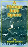 A Plunge into Space, Robert Cromie, 1589636007