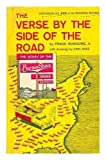 img - for The Verse by the Side of the Road: The Story of the Burma-Shave Signs and Jingles by Frank Rowsome Jr. (1977) Hardcover book / textbook / text book