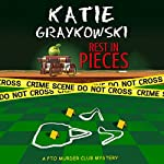 Rest in Pieces: PTO Murder Club Mystery Book 1 | Katie Graykowski