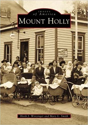 Book Mount Holly (Images of America) by Heidi J. Winzinger (2001-07-01)
