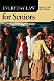 Everyday Law for Seniors, Lawrence A. Frolik and Linda S. Whitton, 1594517029