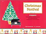 Christmas Festival, Bk 1: 12 Early Elementary Christmas Favorites for the Beginning Pianist (with Optional Teacher / Parent Accompaniments)