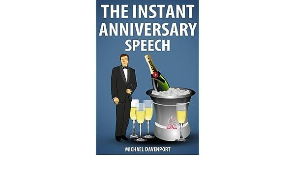 The Instant Anniversary Speech