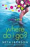 yada yada house of hope series - Where Do I Go? (Yada Yada House of Hope Series, Book 1)