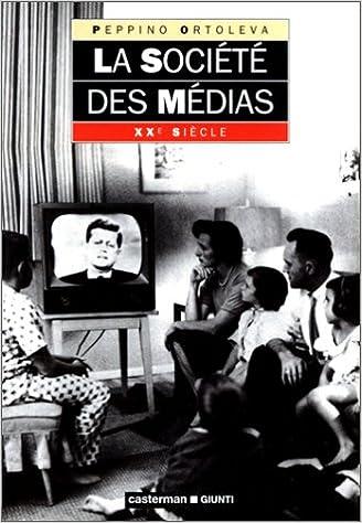 En ligne téléchargement La société des médias pdf