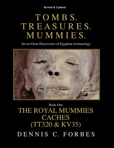 Tomb. Treasures. Mummies. Book One: The Royal Mummies Caches (Tombs. Treasures. Mummies.) (Volume 1)
