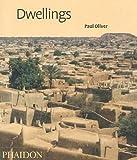 Dwellings: The Vernacular House Worldwide