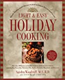 Light and Easy Holiday Cooking: Simple, Healthy Meals That Are As Good-Tasting As They Are Good for You