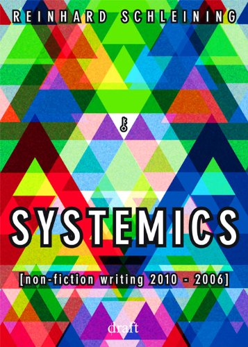 SYSTEMICS: non-fiction writing 2010 - 2006