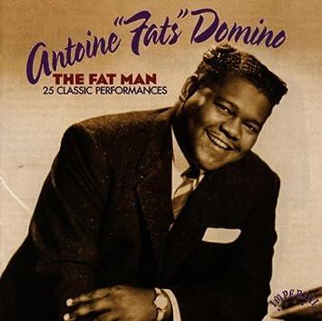 Amazon | The Fat Man: 25 Classic Performances | Domino, Fats | クラシックソウル | 音楽