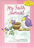 My Faith Journal - Pink for Girls, Karen Hill, 0849959659