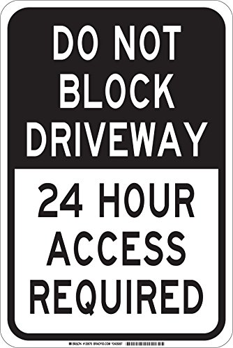 Brady 124354 Traffic Driveway Required