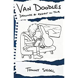 Van Doodles: Drawings by Request on Tour by Mr Tommy Siegel (2014-12-08)