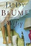 Wifey, Judy Blume, 0399152377