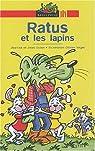 Ratus et les lapins par Guion