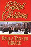 An English Christmas, Paula Tanner Girard, 0758200463