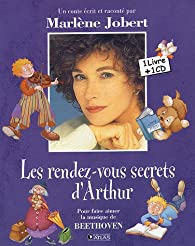 Les rendez-vous secrets d'Arthur (1CD audio) par Jobert