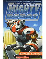 Ricky Ricotta's Mighty Robot (Ricky Ricotta's Mighty Robot #1)