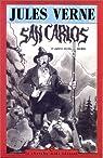 San Carlos et autres récits inédits par Verne