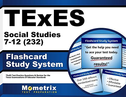 TExES Social Studies 7-12 (232) Flashcard Study System: TExES Test Practice Questions & Review for the Texas Examinations of Educator Standards (Cards)