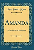 Amanda: A Daughter of the Mennonites (Classic Reprint)
