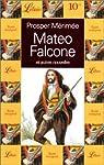 Mateo Falcone et autres nouvelles par Mérimée