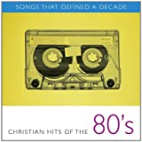 img - for Songs That Defined a Decade: Christian Hits of the 80's book / textbook / text book