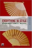 Everything in Style : Harriet Low's Macau, Lamas, Rosmarie W. N., 962209788X