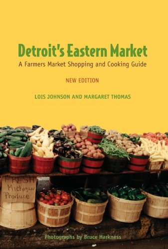 Detroit's Eastern Market: A Farmers Market Shopping and Cooking Guide, New - Turtle Eastern Painted