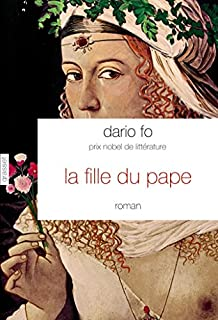 La fille du pape, Fo, Dario