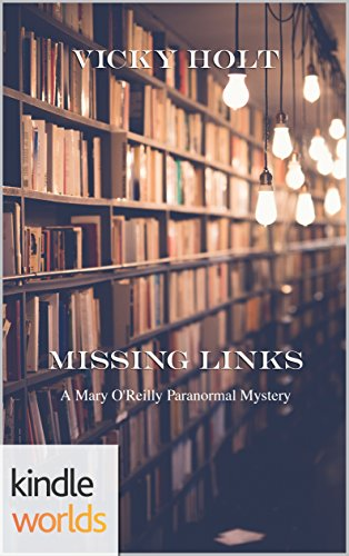 Download for free Mary O'Reilly Paranormal Mysteries: Missing Links