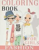 Fashion Coloring Book For Girls: Over 300 Fun