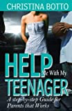 Help Me with My Teenager!, Christina Botto, 0978846508