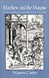 img - for Matthew and the Margins: A Sociopolitical and Religious Reading (Bible & Liberation) book / textbook / text book