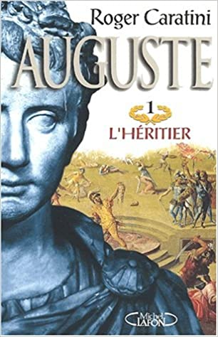 Auguste tome 1 l'heritier