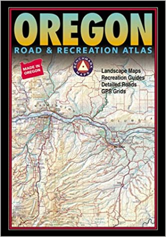 Benchmark Oregon Road Recreation Atlas Benchmark Maps - Oregon road maps
