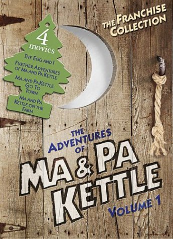 The Adventures of Ma & Pa Kettle, Vol. 1 (The Egg and I / Ma and Pa Kettle / Ma and Pa Kettle Go to Town / Ma and Pa Kettle Back on the Farm) -