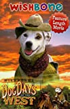 Wishbones Dog Days of the West [VHS]