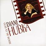 Diane Hubka Goes to the Movies