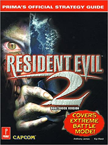Resident Evil 2 Primas Official Strategy Guide Anthony James 0086874519190 Amazon Books
