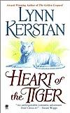 Heart of the Tiger, Lynn Kerstan, 0451410858