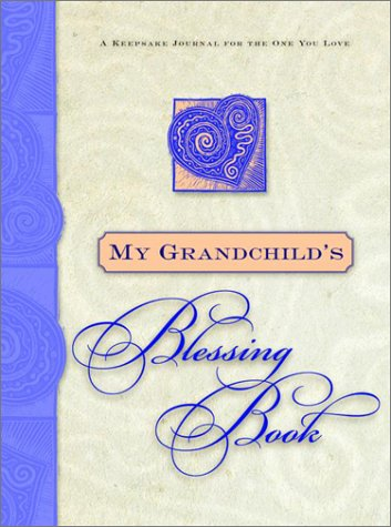 My Grandchild's Blessing Book