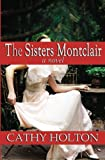 The Sisters Montclair, Cathy Holton, 1938529006