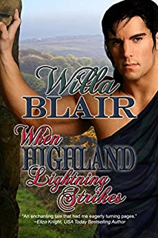 When Highland Lightning Strikes (A Highland Talents Novella) by [Blair, Willa]